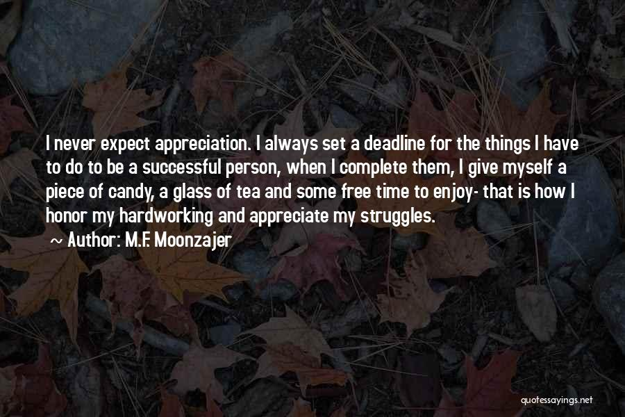 Time Never Quotes By M.F. Moonzajer