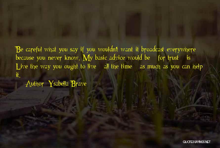 Time Never Quotes By Ysabella Brave