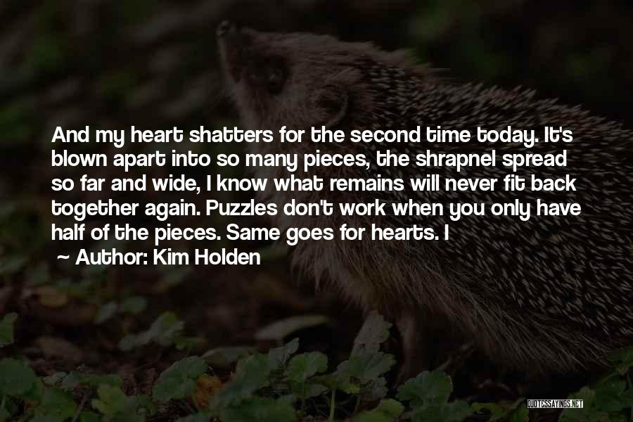 Time Never Remains The Same Quotes By Kim Holden