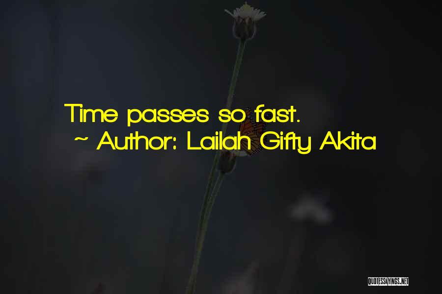 Top 10 Quotes Sayings About Time Passes Too Fast