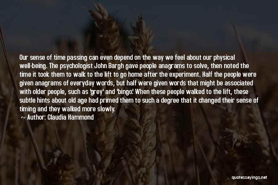 Time Passing Slowly Quotes By Claudia Hammond