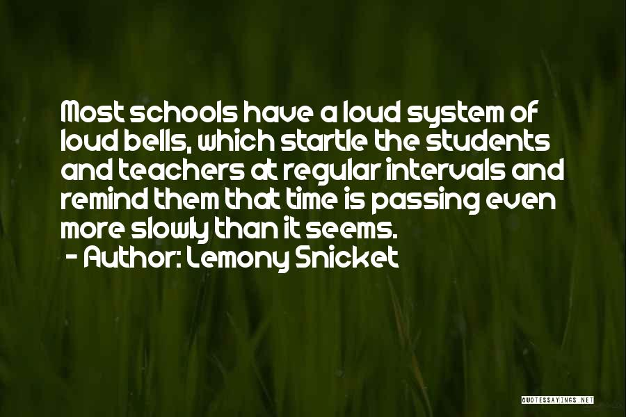 Time Passing Slowly Quotes By Lemony Snicket
