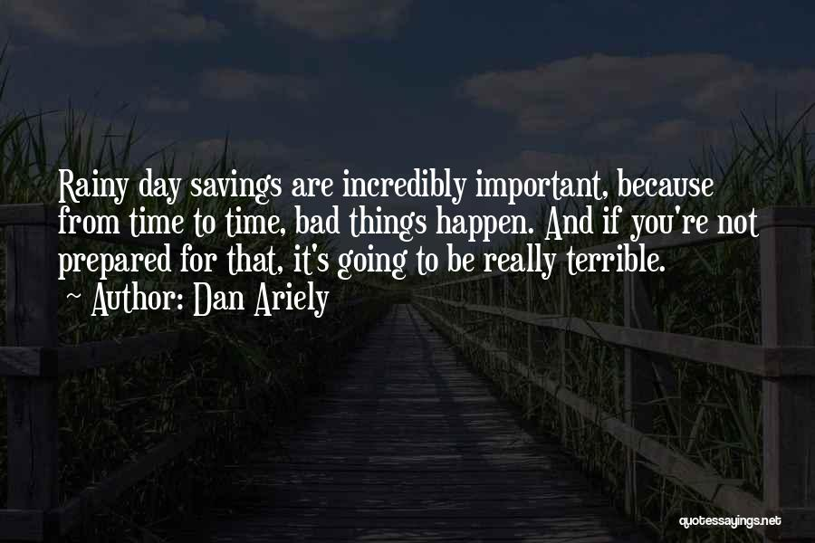 Time Savings Quotes By Dan Ariely