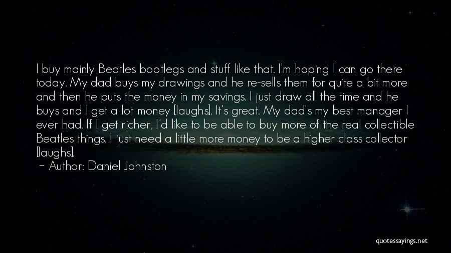 Time Savings Quotes By Daniel Johnston
