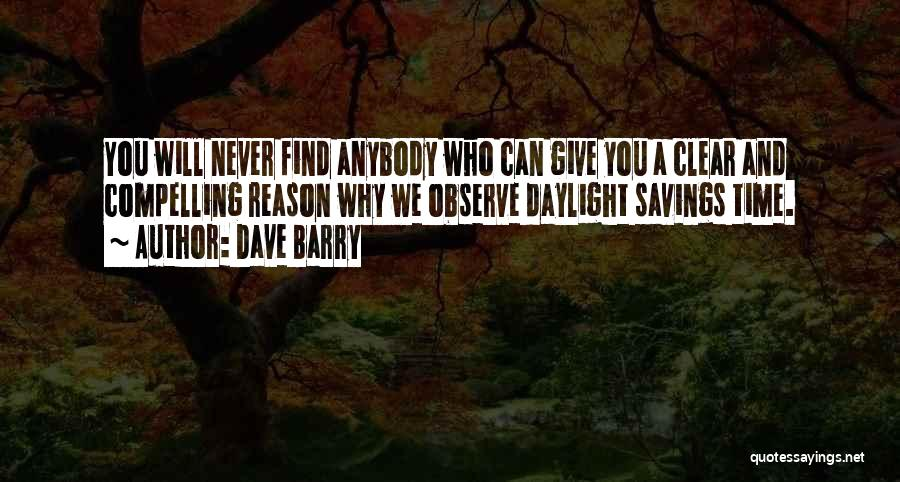 Time Savings Quotes By Dave Barry