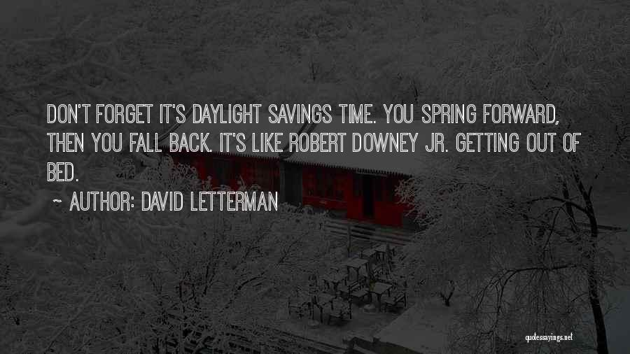 Time Savings Quotes By David Letterman