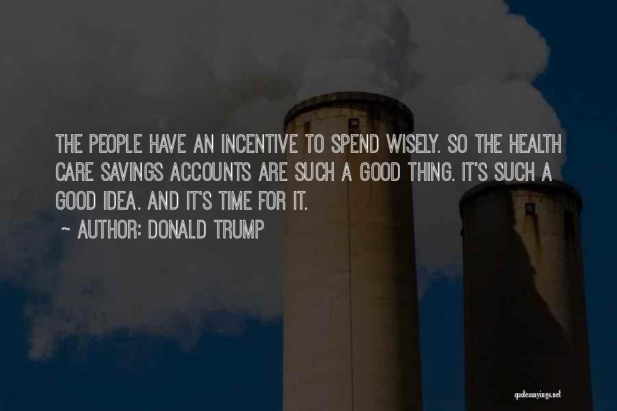 Time Savings Quotes By Donald Trump