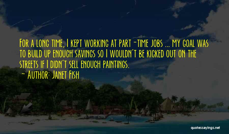 Time Savings Quotes By Janet Fish