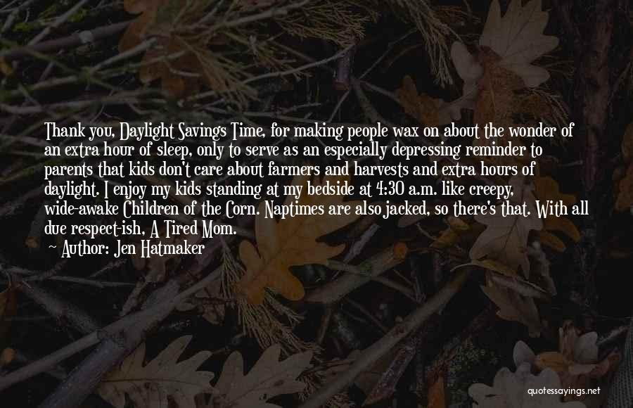 Time Savings Quotes By Jen Hatmaker