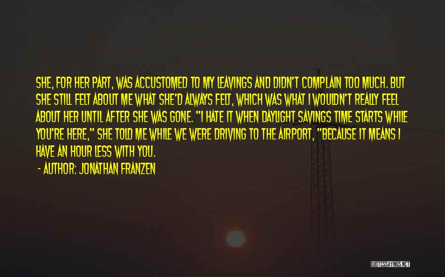 Time Savings Quotes By Jonathan Franzen