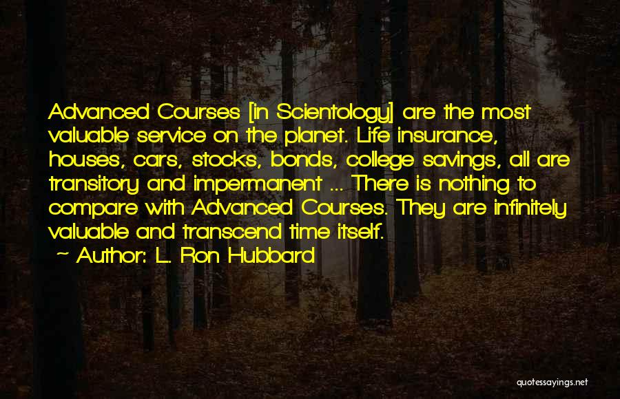 Time Savings Quotes By L. Ron Hubbard