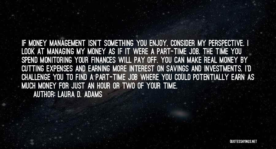 Time Savings Quotes By Laura D. Adams