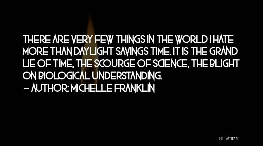 Time Savings Quotes By Michelle Franklin