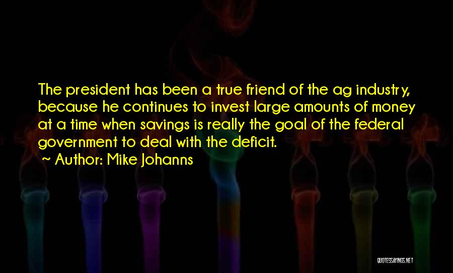 Time Savings Quotes By Mike Johanns