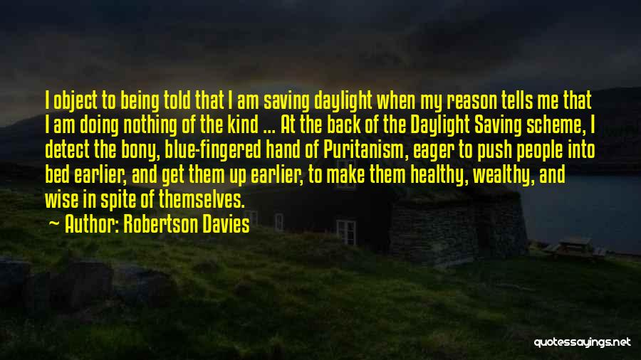 Time Savings Quotes By Robertson Davies