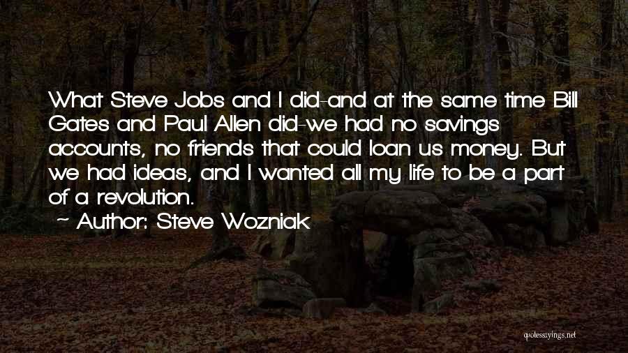 Time Savings Quotes By Steve Wozniak