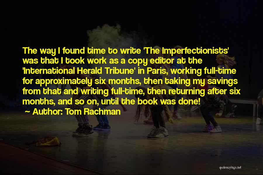 Time Savings Quotes By Tom Rachman