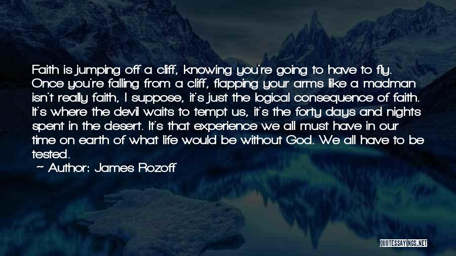 Time Spent Without You Quotes By James Rozoff