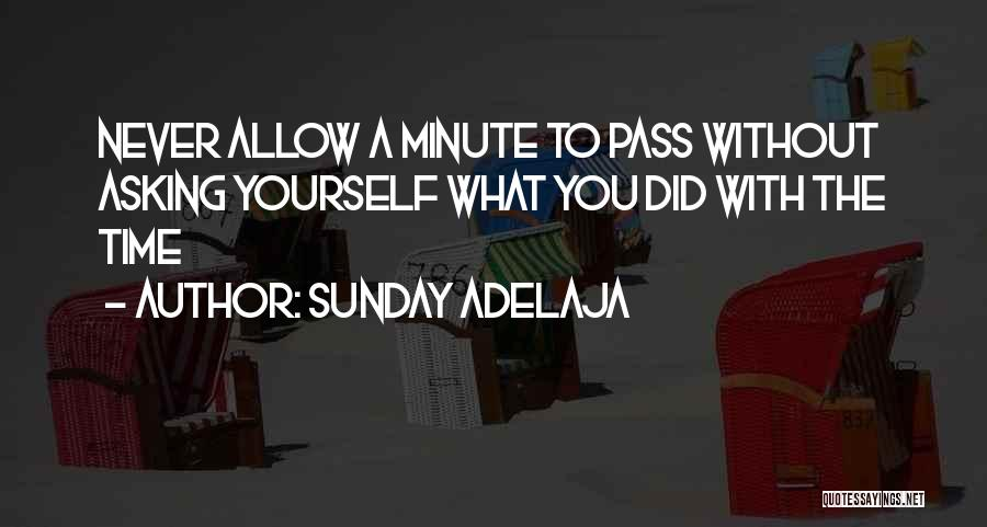 Time Spent Without You Quotes By Sunday Adelaja