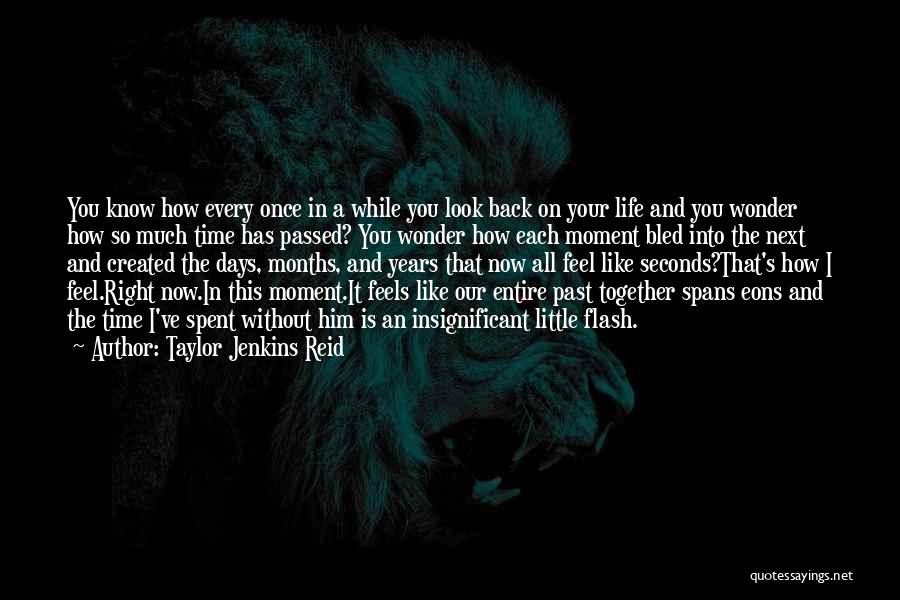 Time Spent Without You Quotes By Taylor Jenkins Reid