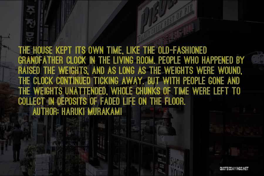 Time Ticking Quotes By Haruki Murakami