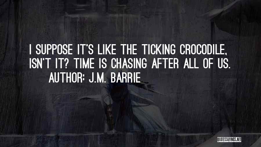 Time Ticking Quotes By J.M. Barrie