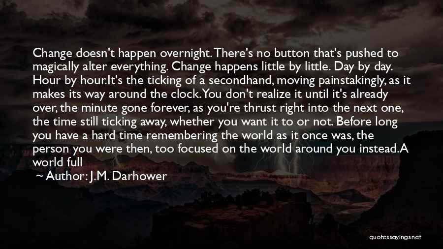 Time Ticking Quotes By J.M. Darhower