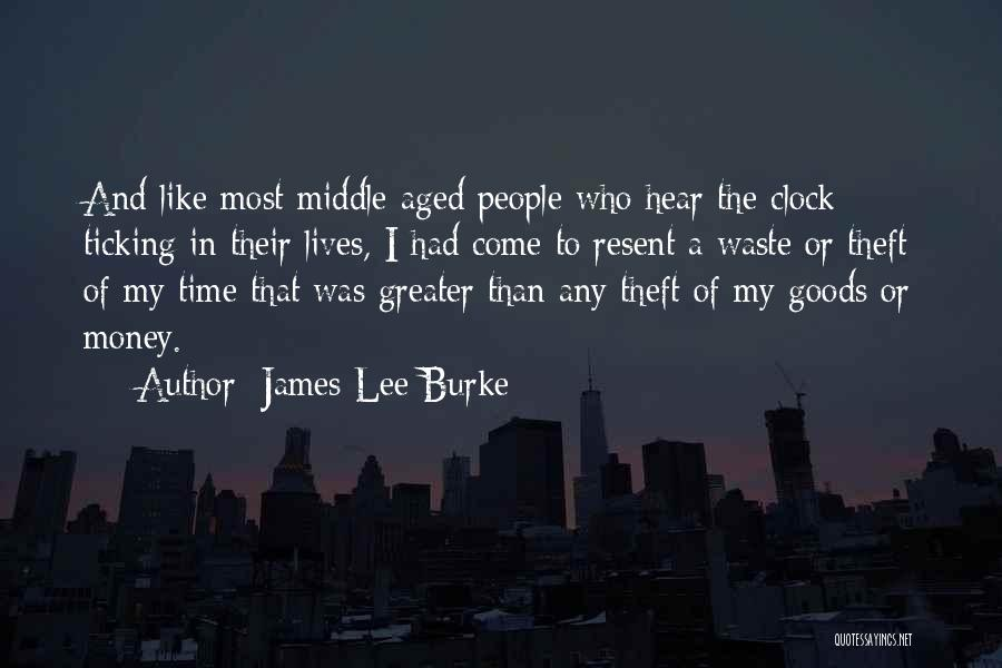 Time Ticking Quotes By James Lee Burke