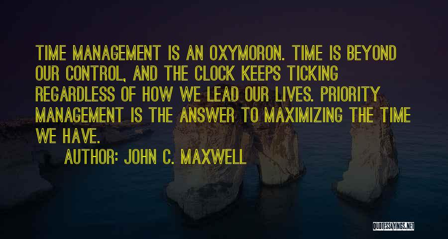 Time Ticking Quotes By John C. Maxwell