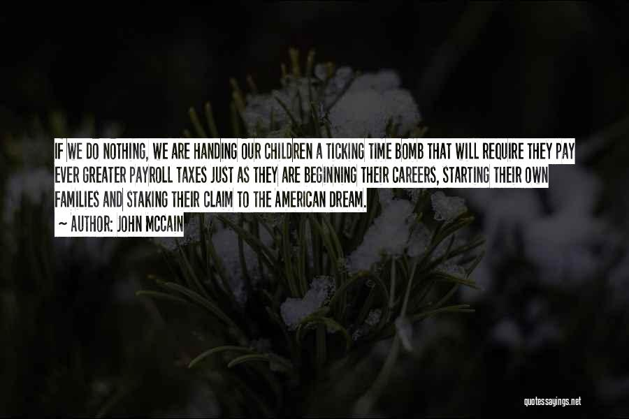 Time Ticking Quotes By John McCain