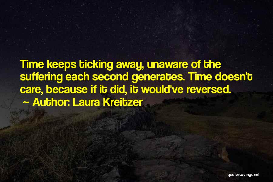 Time Ticking Quotes By Laura Kreitzer