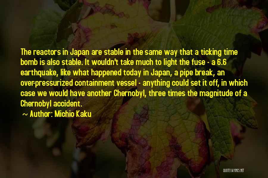 Time Ticking Quotes By Michio Kaku