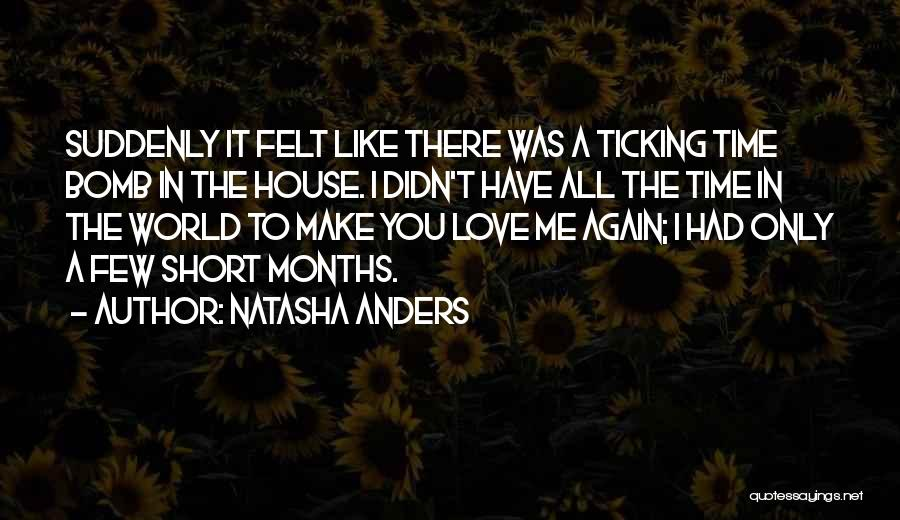 Time Ticking Quotes By Natasha Anders