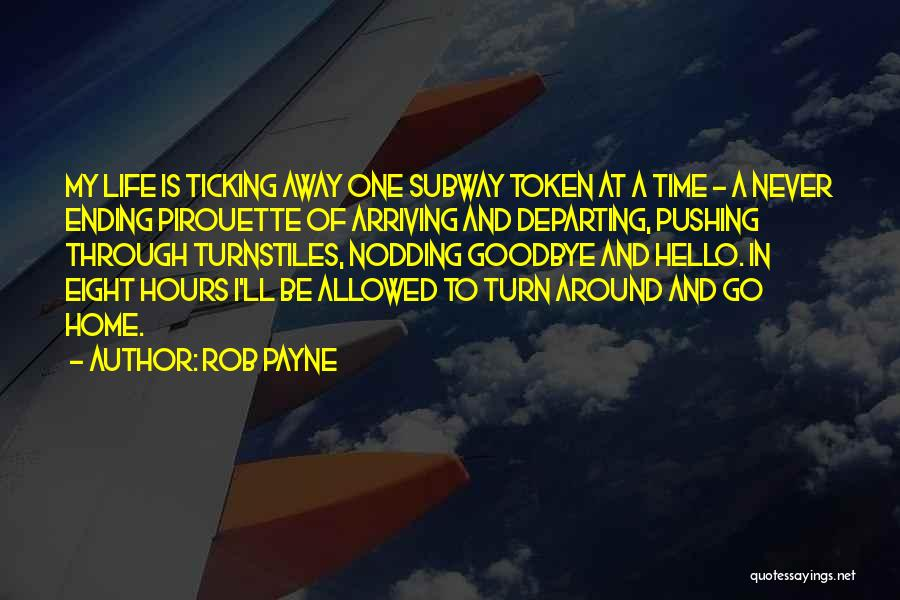 Time Ticking Quotes By Rob Payne