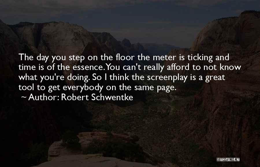 Time Ticking Quotes By Robert Schwentke