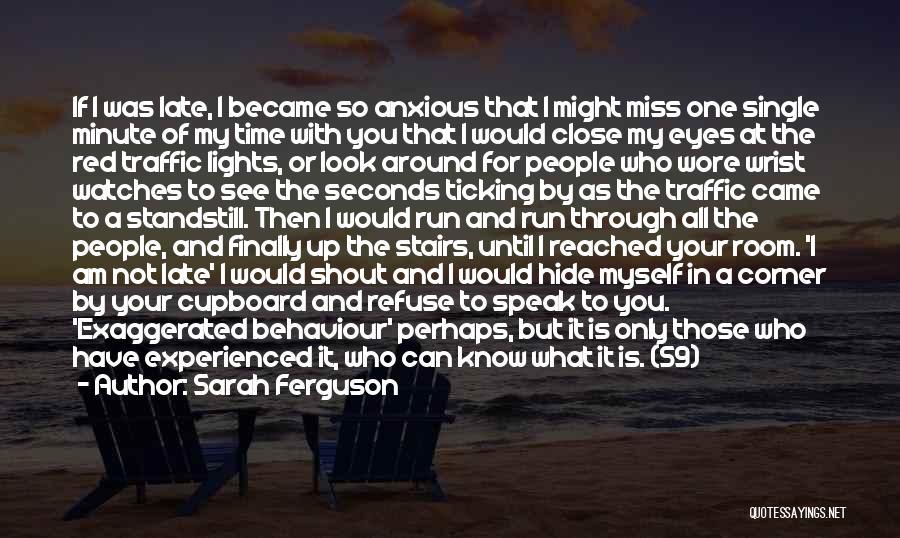 Time Ticking Quotes By Sarah Ferguson