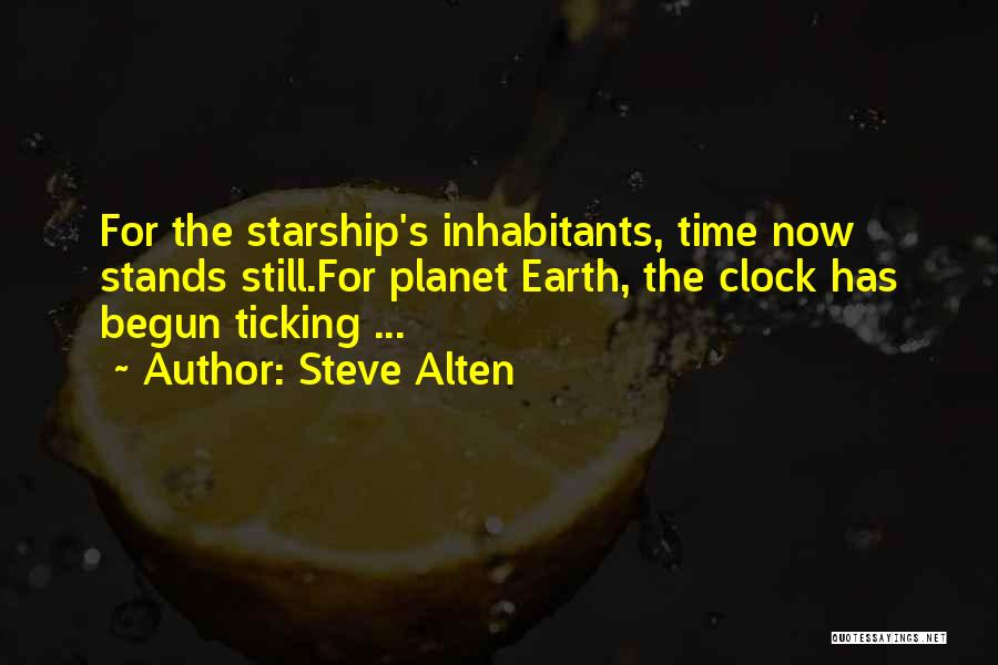 Time Ticking Quotes By Steve Alten