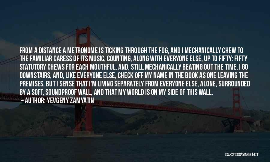 Time Ticking Quotes By Yevgeny Zamyatin