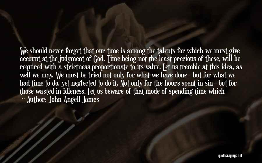 Time To Fly Away Quotes By John Angell James