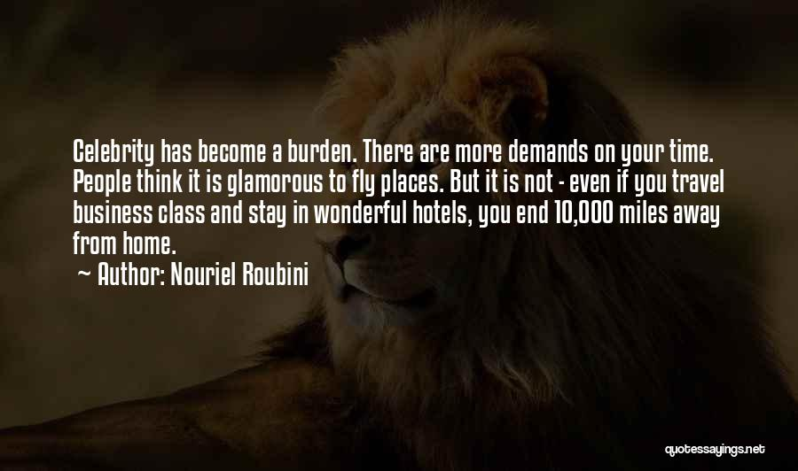 Time To Fly Away Quotes By Nouriel Roubini