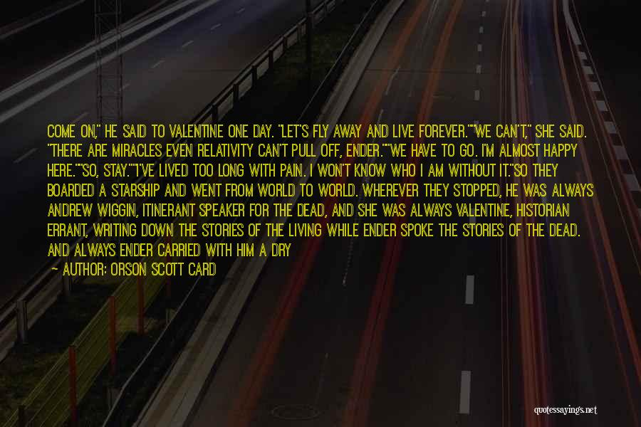 Time To Fly Away Quotes By Orson Scott Card