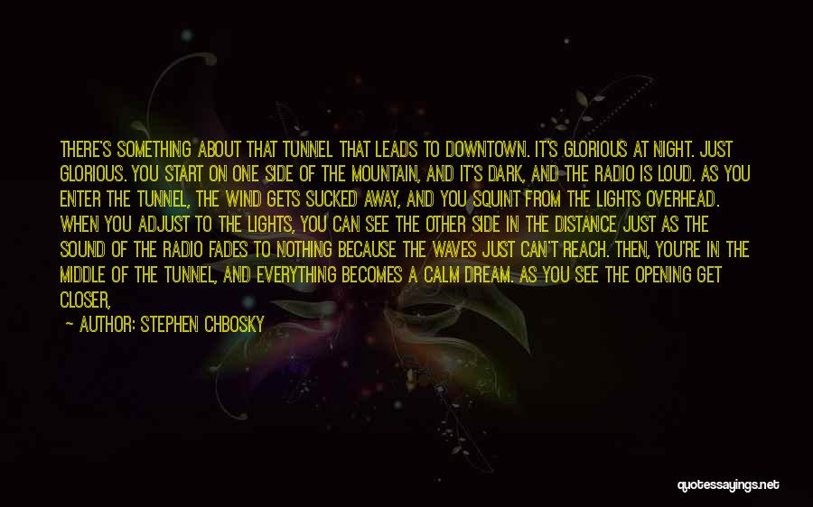 Time To Fly Away Quotes By Stephen Chbosky