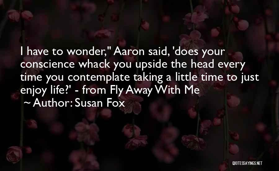 Time To Fly Away Quotes By Susan Fox