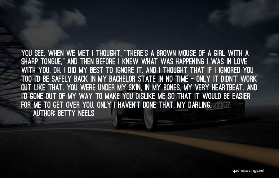 Time To Get It Done Quotes By Betty Neels