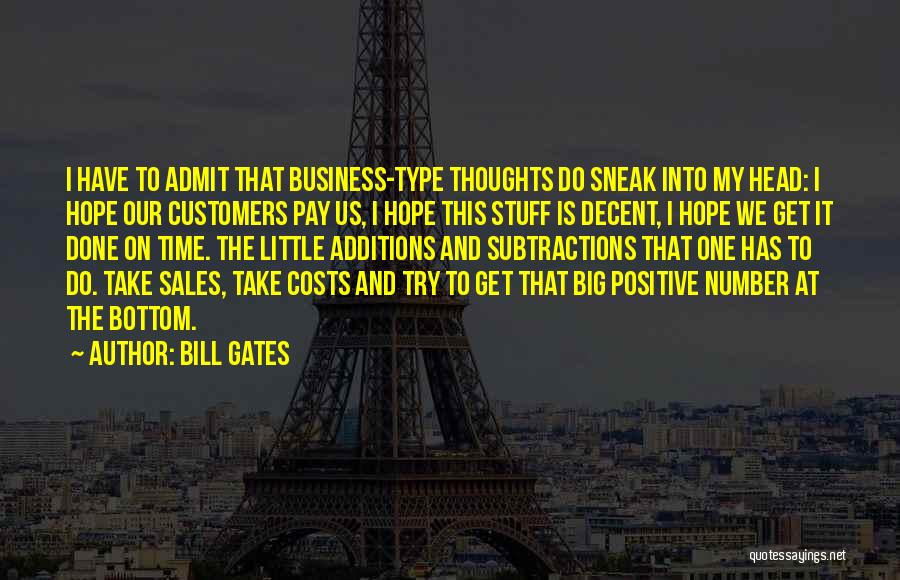 Time To Get It Done Quotes By Bill Gates