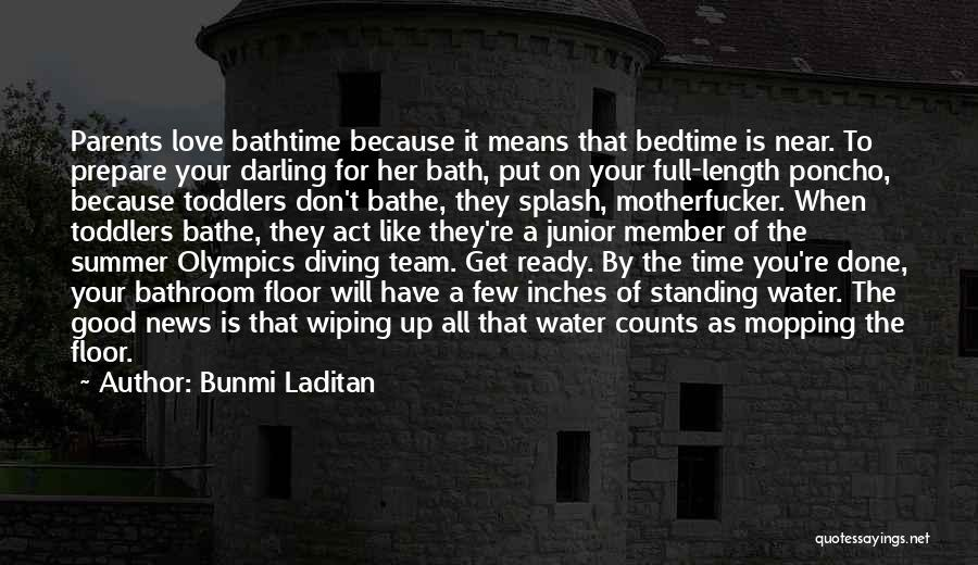 Time To Get It Done Quotes By Bunmi Laditan