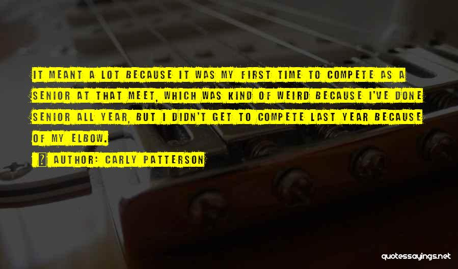 Time To Get It Done Quotes By Carly Patterson