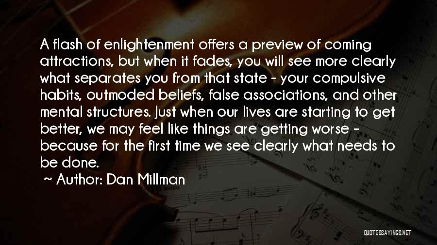 Time To Get It Done Quotes By Dan Millman