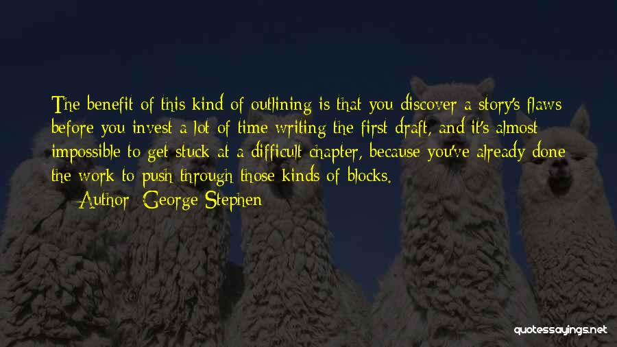 Time To Get It Done Quotes By George Stephen