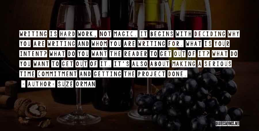 Time To Get It Done Quotes By Suze Orman
